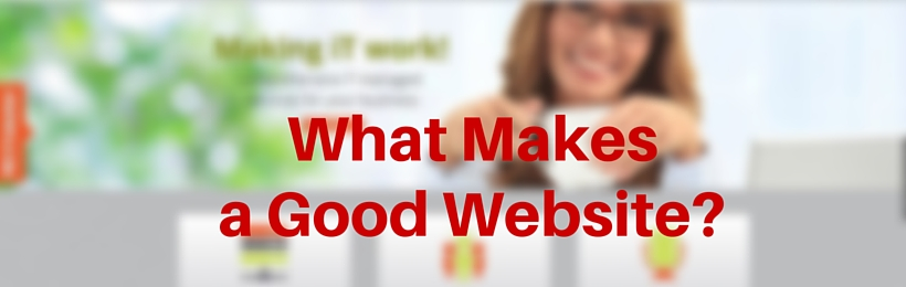 What-Makes-a-Good-Website-08262015