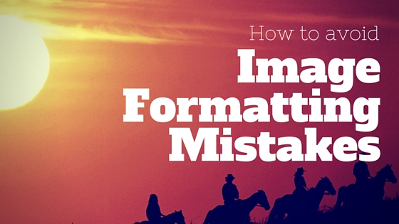 image-formatting-mistakes-09212015